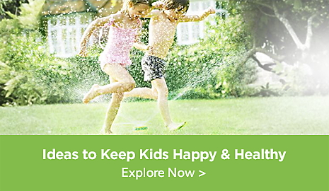 Ideas to Keep Kids Happy & Healthy