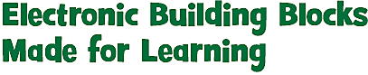 Electronic Building Blocks Made for Learning