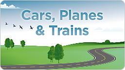 Cars, Planes & Trains