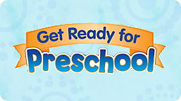 Get Ready for Preschool