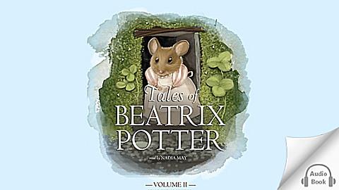 Tales of Beatrix Potter: Volume 2