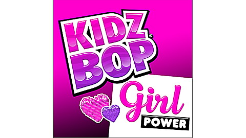 KIDZ BOP Girl Power!